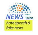 News zum Thema hate speech und fake news